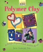 Kids' Crafts - Polymer Clay